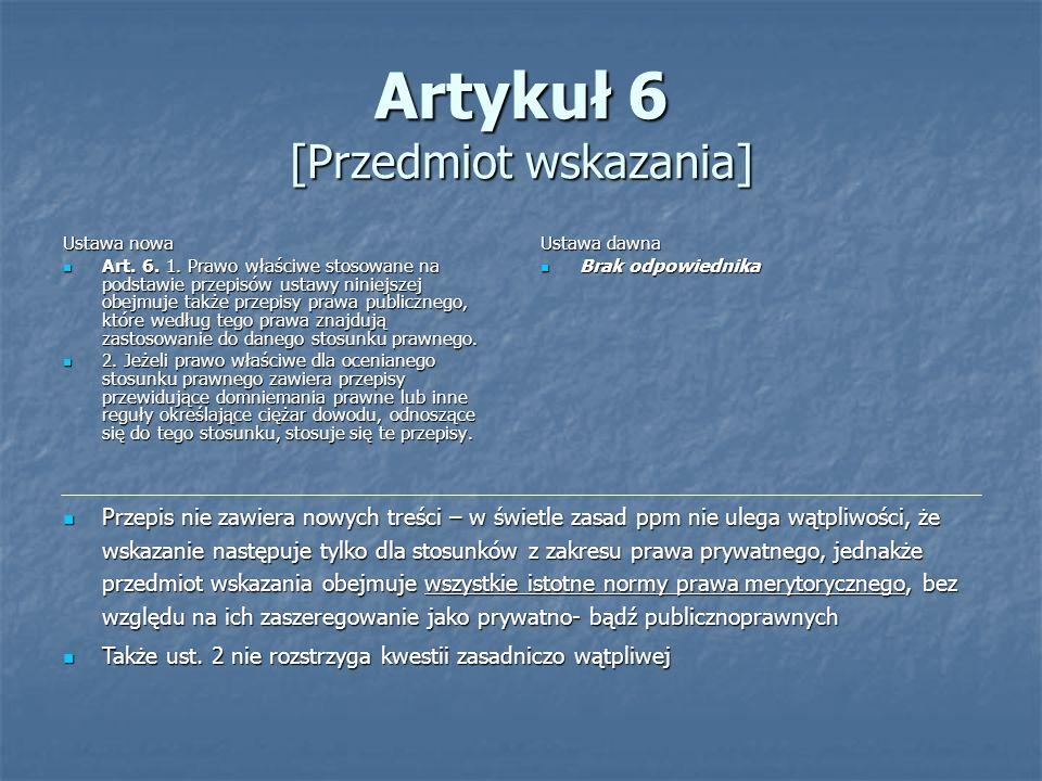 Artykuł 6 [Przedmiot wskazania]